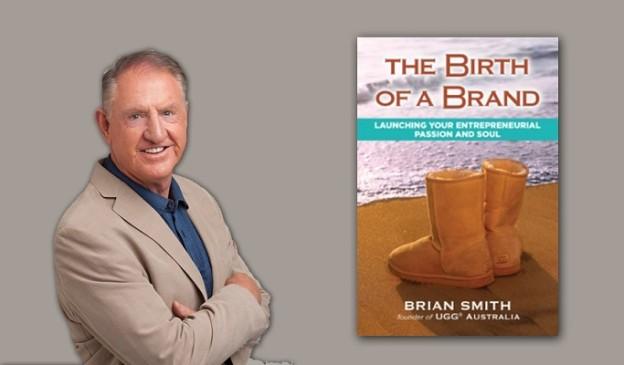 How Brian Smith Used Celebrities To Grow UGG into A Billion Dollar Company