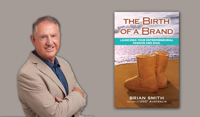 How Brian Smith Used Celebrities To Grow UGG into A Billion Dollar Company